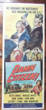 Damn Citizen, Insert Movie Poster,  Keith Andes, Margaret Hayes, '58